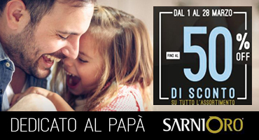SarniORO – Dedicato al Papà